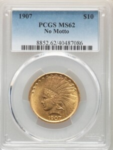 1907 $10 No Motto 62 PCGS