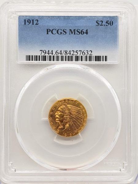 1912 $2 1/2 MS64 PCGS