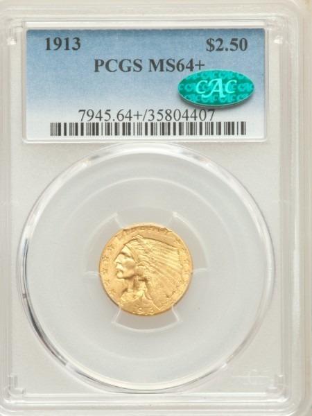 1913 $2 1/2 64 Plus PCGS CAC