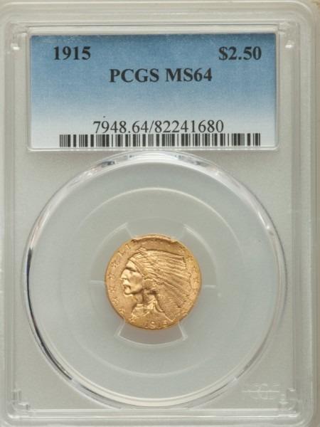 1915 $2 1/2 MS64 PCGS