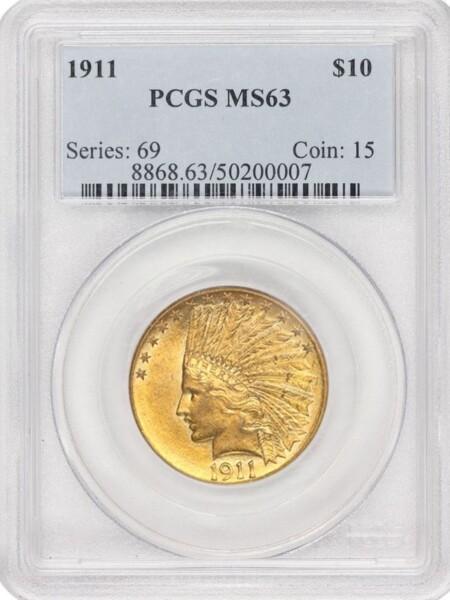 1911 $10 MS63 PCGS