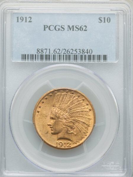 1912 $10 MS62 PCGS