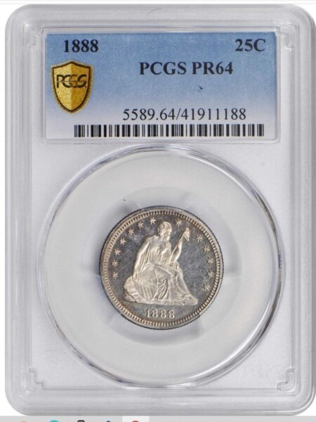 1888 25C PR64 PCGS Secure