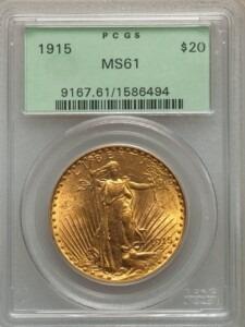1915 $20 MS61 PCGS OGH
